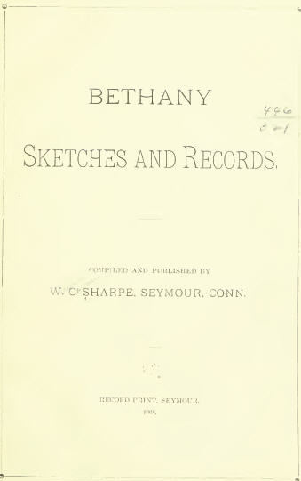 Bethany Sketches and Records